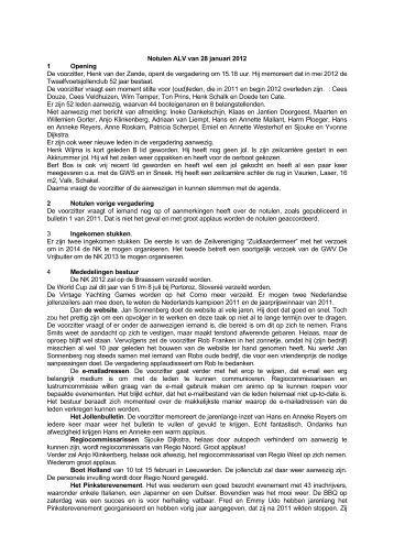 Notulen ALV van 28 januari 2012 1 Opening De voorzitter, Henk van ...