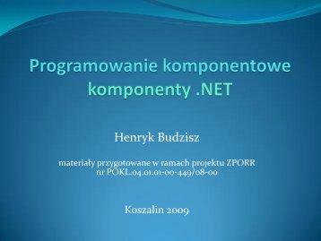 Programowanie komponentowe - komponenty .NET.pdf - kik - Koszalin