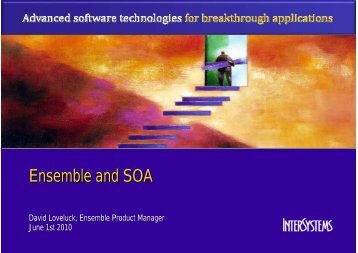 Ensemble and SOA - InterSystems Benelux