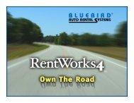 Download the RentWorks Power Point Presentation - Bluebird Auto ...