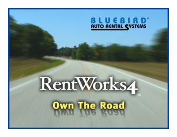 Download the RentWorks Power Point Presentation - Bluebird Auto ...