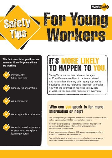 a guide for young workers From the fair work australia workplace ombudsman including a guide for young workers and an employer's guide to employing young workers.