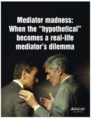 Mediator madness - Judicate West
