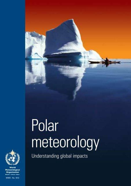 Polar meteorology - E-Library - WMO