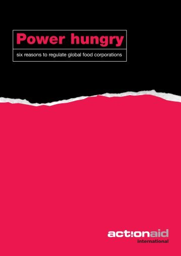 Power hungry six reasons to regulate global food ... - ActionAid