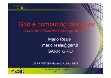 Grid e computing distribuito - Garr