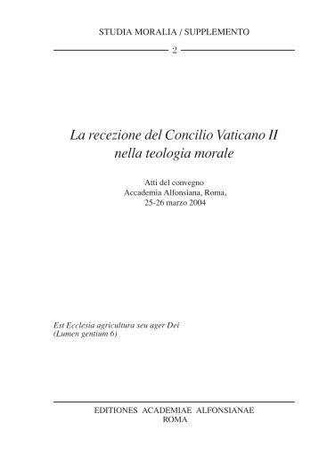 La recezione del Concilio Vaticano II nella teologia ... - Studia Moralia