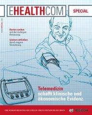 Telemedizin schafft klinische und ökonomische ... - E-Health-Com