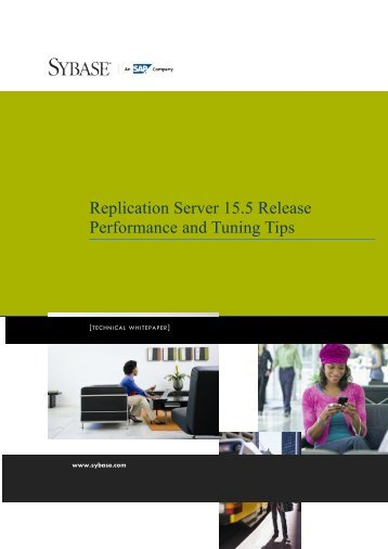 Replication Server 15.5 Performance and Tuning Tips - Sybase