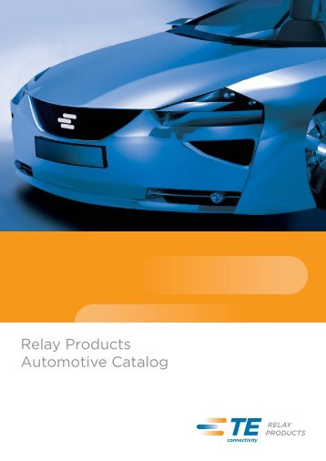Relay Products Automotive Catalog - TE Connectivity