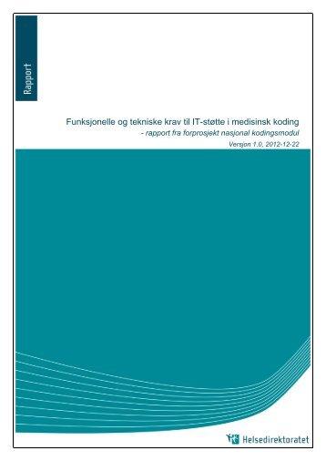 Funksjonelle og tekniske krav til IT-støtte i medisinsk koding - KITHs