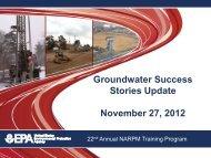 Groundwater Success Stories Update November 27 ... - NARPM 2012