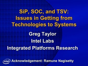 SiP, SOC, and TSV: Issues in Getting from ... - Ipc.gatech.edu