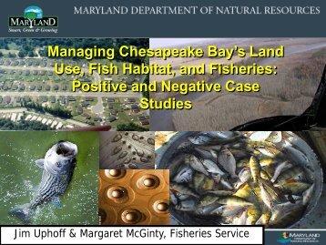Managing Chesapeake Bay's Land Use, Fish Habitat, and Fisheries ...
