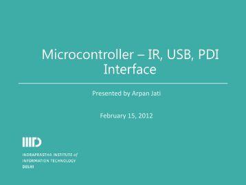 Microcontroller – IR, USB, PDI Interface - IIIT