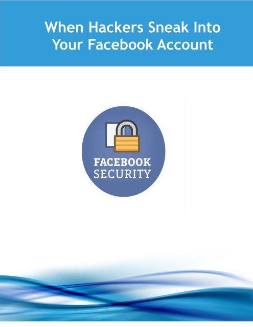 When Hackers Sneak Into Your Facebook Account
