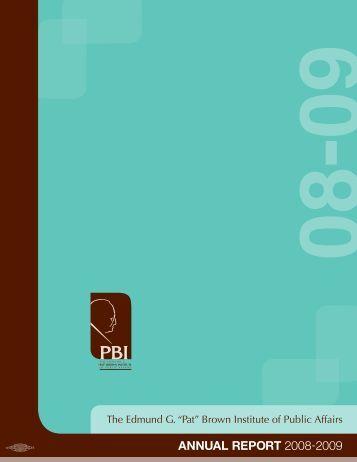 """ANNUAL REPORT 2008-2009 - """"Pat"""" Brown Institute of Public Affairs"""