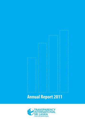 Annual Report 2011 - Transparency International Sri Lanka