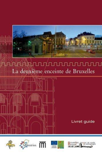 La deuxième enceinte de Bruxelles - Région de Bruxelles-Capitale