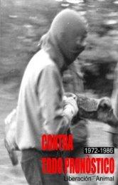 Contra Todo Pronostico: 1972 – 1986 liberacion ... - Viva La Anarquía