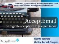 Bekijk de presentatie online - AcceptEmail