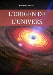 l'Origen de l'Univers - Premis Universitat de Vic als millors treballs ...