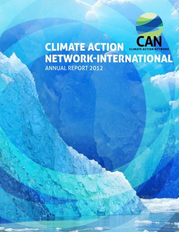 CAN International Annual Report - 2012 - Climate Action Network