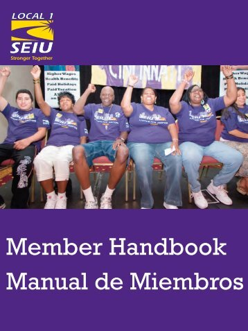 Member Handbook Manual de Miembros - SEIU Local 1