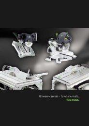+ + Taglio semistazionario - Festool - Utensili per esigenze superiori