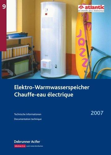 Elektro-Warmwasserspeicher Chauffe-eau ... - Debrunner Acifer