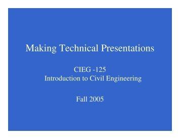 Making Technical Presentations - Civil and Environmental ...