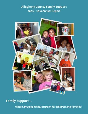 Allegheny County Family Support 2010 Annual Report
