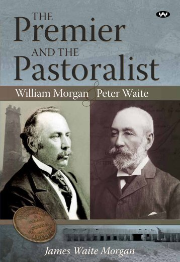 The Premier and the Pastoralist - Wakefield Press