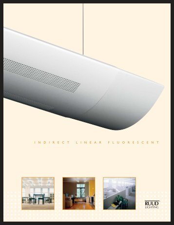 Indirect Linear Fluorescent - Ruud Lighting Direct & Ruud Magazines
