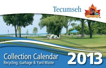 2013 Garbage Collection Calendar - Town of Tecumseh