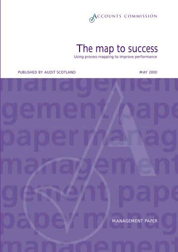 The map to success - Audit Scotland