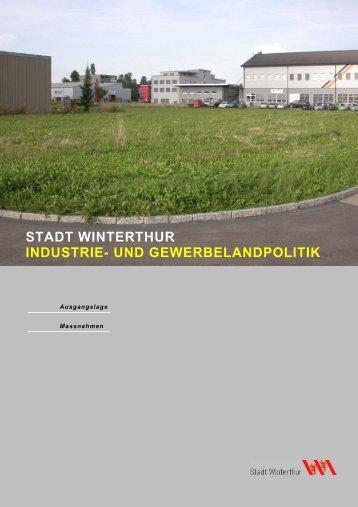 und gewerbelandpolitik - Stadtentwicklung - Winterthur