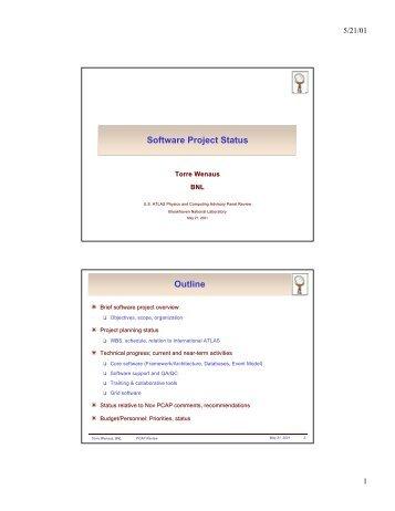Software Project Status Outline - US Atlas - Brookhaven National ...