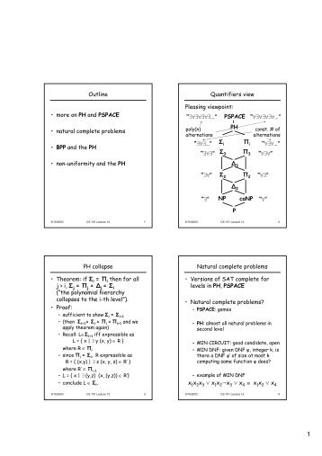 Outline • more on PH and PS PA CE • natural complete problems • B ...