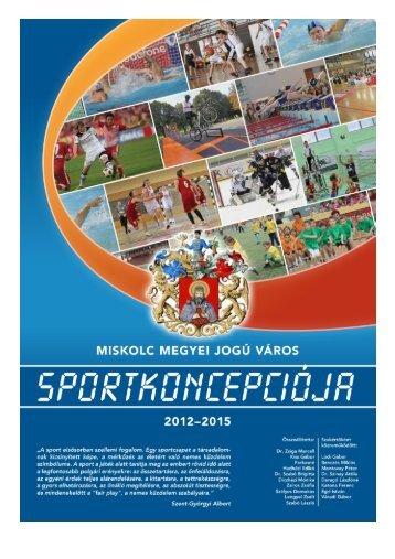Miskolc MJV Sportkoncepciója 2012-2015