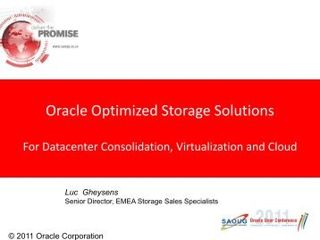 Oracle Optimized Storage Solutions - South African Oracle User Group