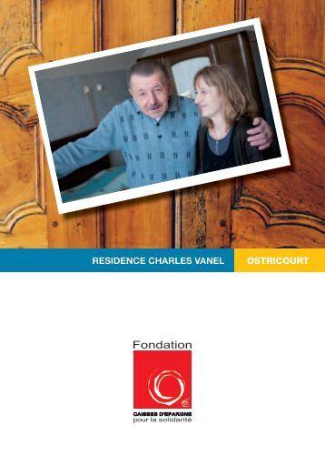 residence charles vanel ostricourt - Fondation Caisses d'Epargne ...