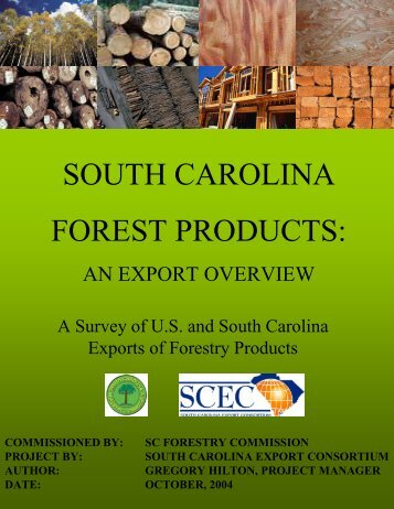 SOUTH CAROLINA FOREST PRODUCTS: