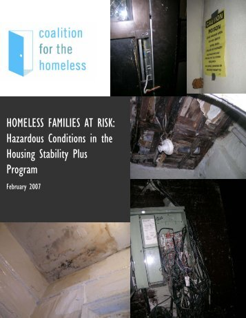 HOMELESS FAMILIES AT RISK: Hazardous Conditions in the ...