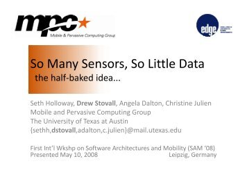 So Many Sensors, So Little Data - Mobile and Pervasive Computing ...