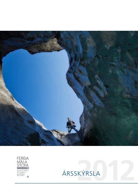Ársskýrsla Ferðamálastofu 2012 - Ferðamálastofa