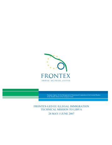 frontex-led eu illegal immigration technical mission to ... - Statewatch
