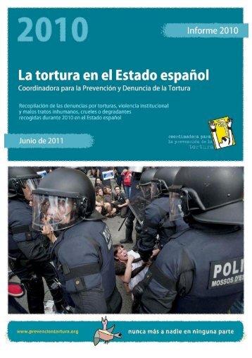 Las denuncias por tortura y malos tratos en el año 2010 - Statewatch