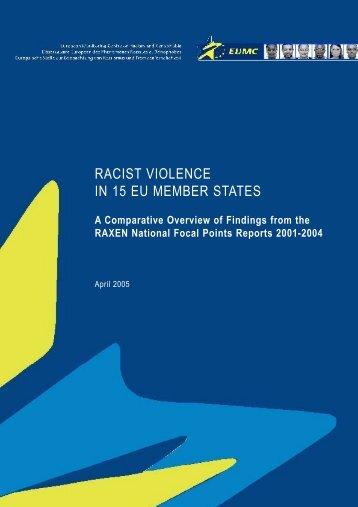 RACIST VIOLENCE IN 15 EU MEMBER STATES - Cospe
