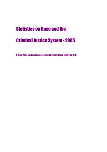 Statistics on Race and the Criminal Justice System - 2005 - Statewatch